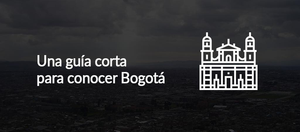 Una guía corta para conocer Bogotá