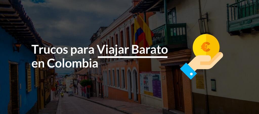 Trucos para Viajar Barato en Colombia