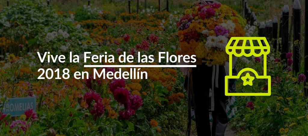 Vive la Feria de las Flores 2018 en Medellín