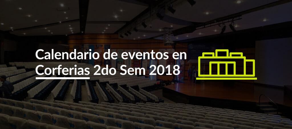 Calendario de eventos en Corferias segundo semestre 2018