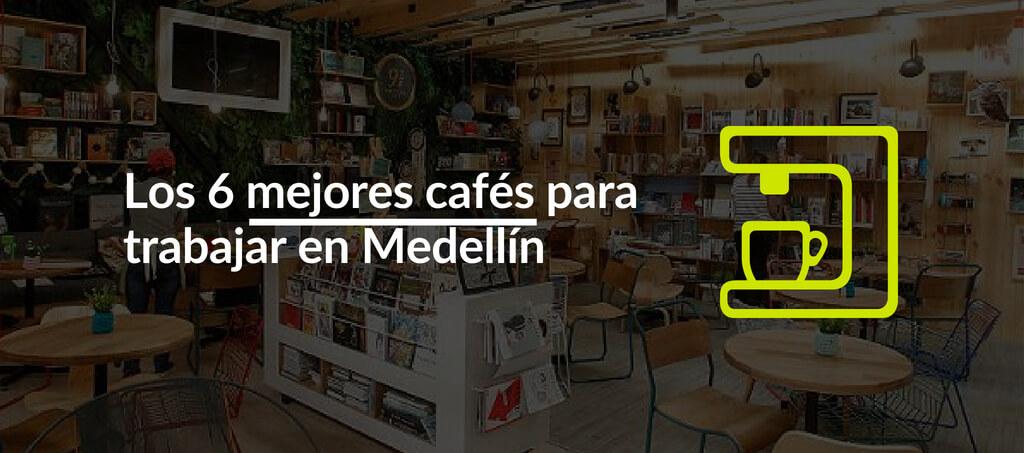 Los 6 mejores cafes para trabajar en Medellin