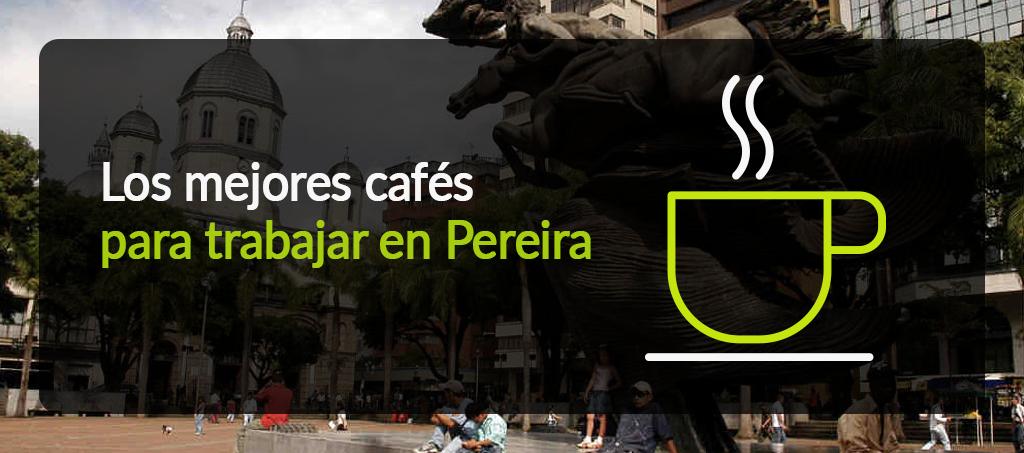 Cafés en Pereira