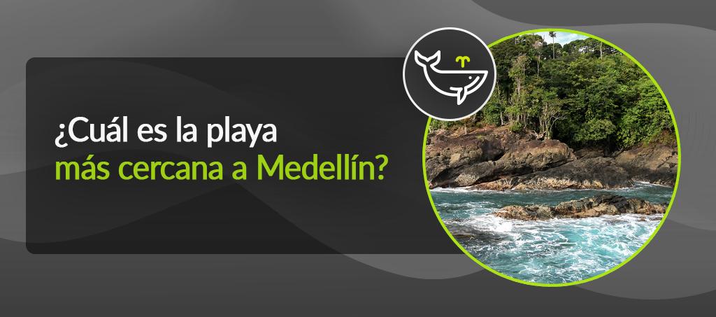 Playas cercanas a Medellín