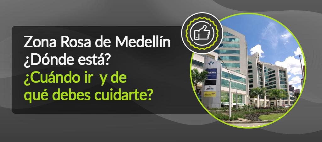 Zona Rosa Medellin