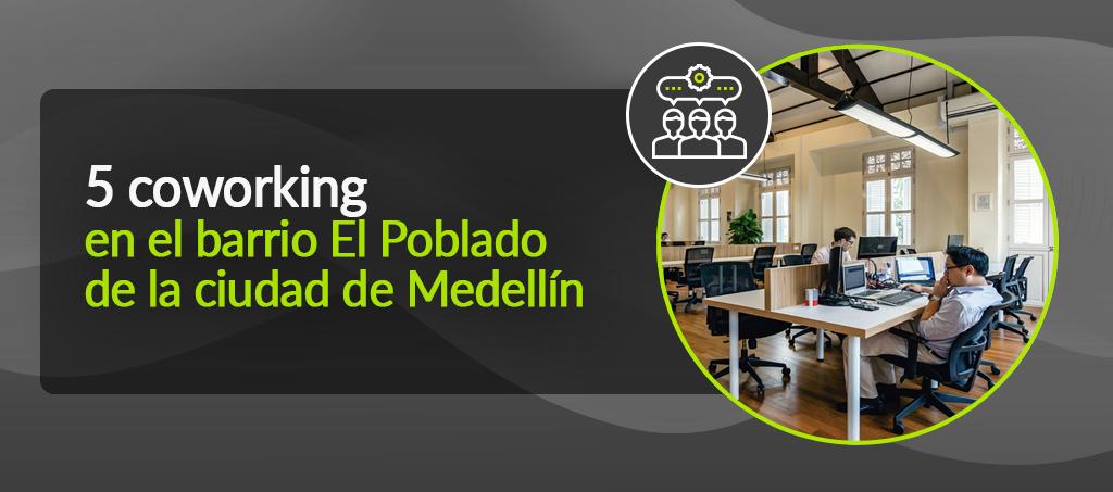 Coworking en Medellin
