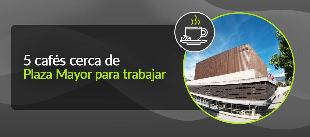 5 cafés cerca de Plaza Mayor para trabajar