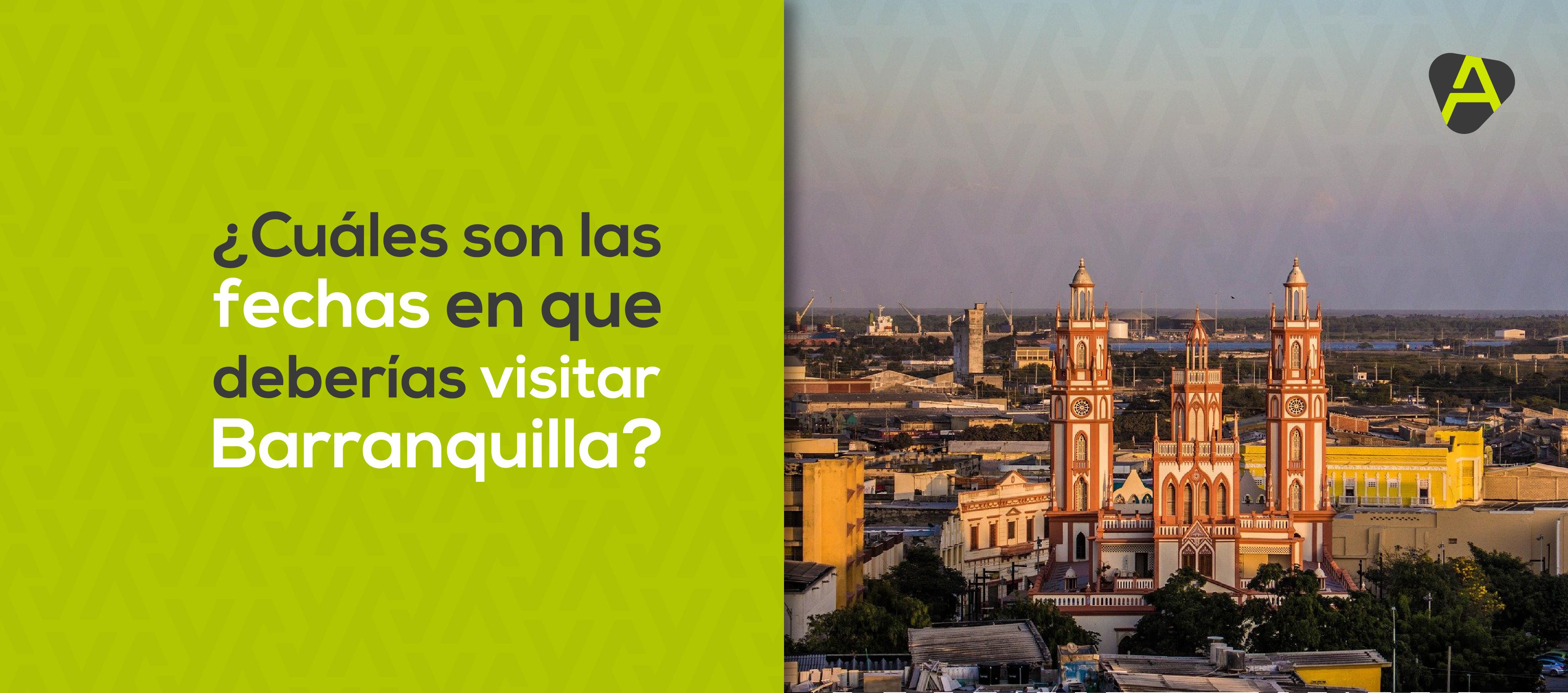 Fechas para visitar Barranquilla