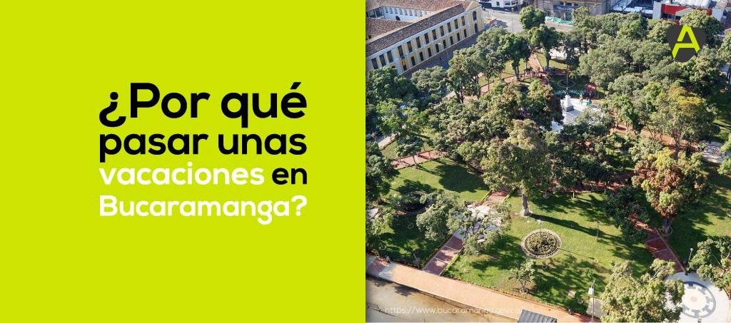 Vacaciones en Bucaramanga
