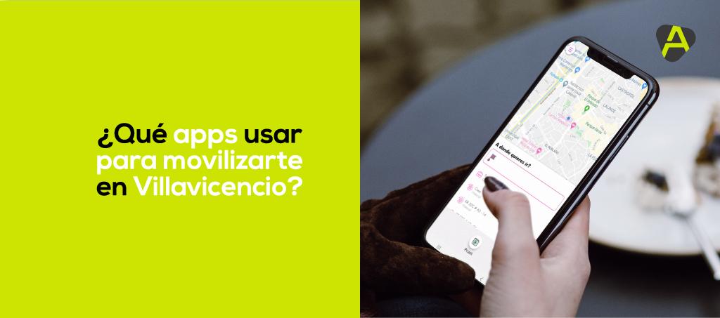 Apps para movilizarte en Villavicencio