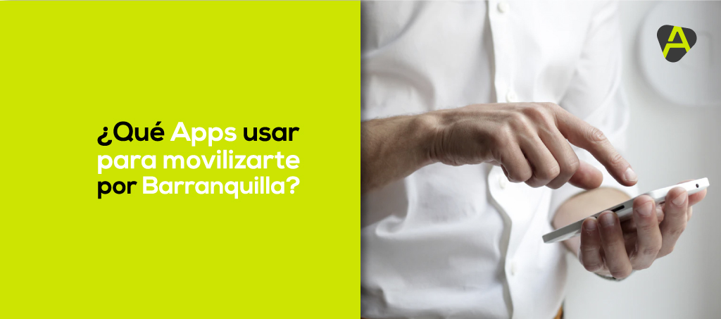 Apps para movilizarte en Barranquilla