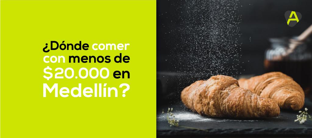 Comer con menos de $20.000 en Medellín