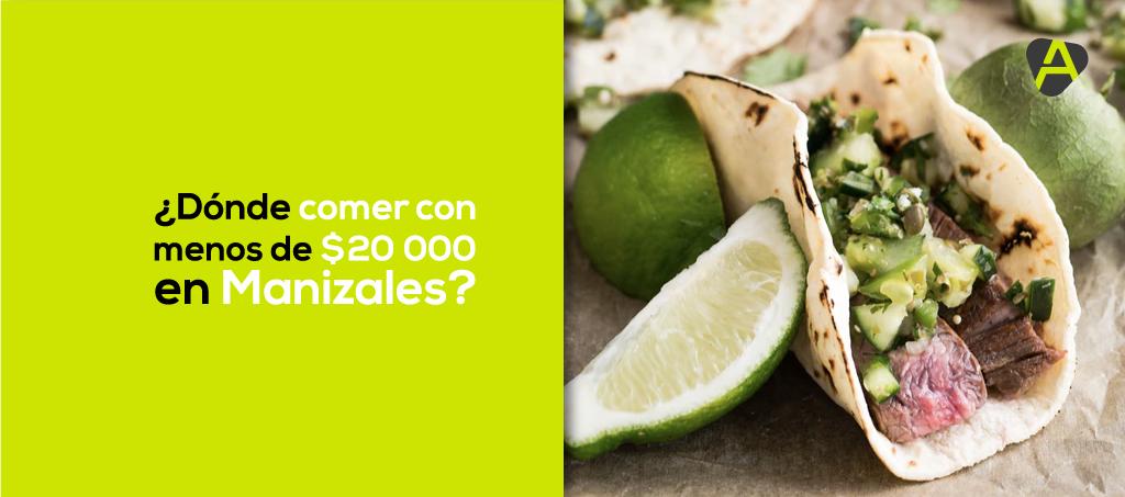 Comer con $20.000 en Manizales