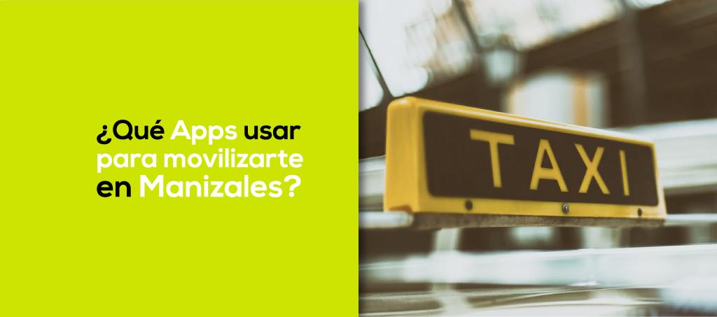 Apps Movilidad Manizales