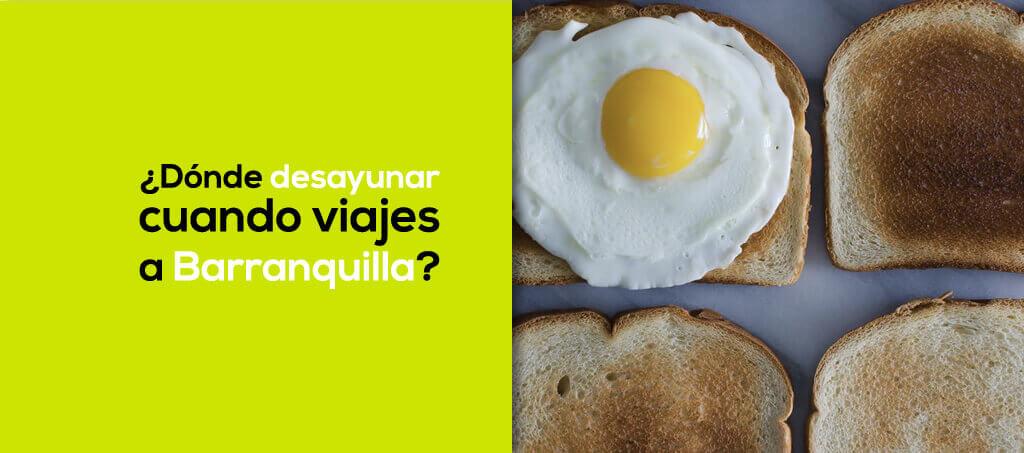 Desayunar en Barranquilla