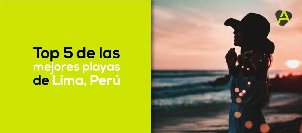 Las mejores playas de Lima, Perú